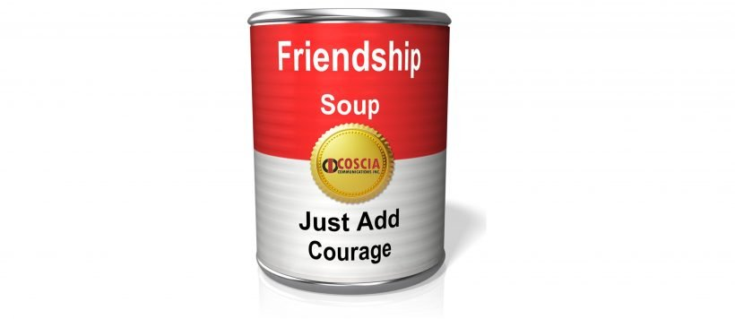 Courage And Friendship