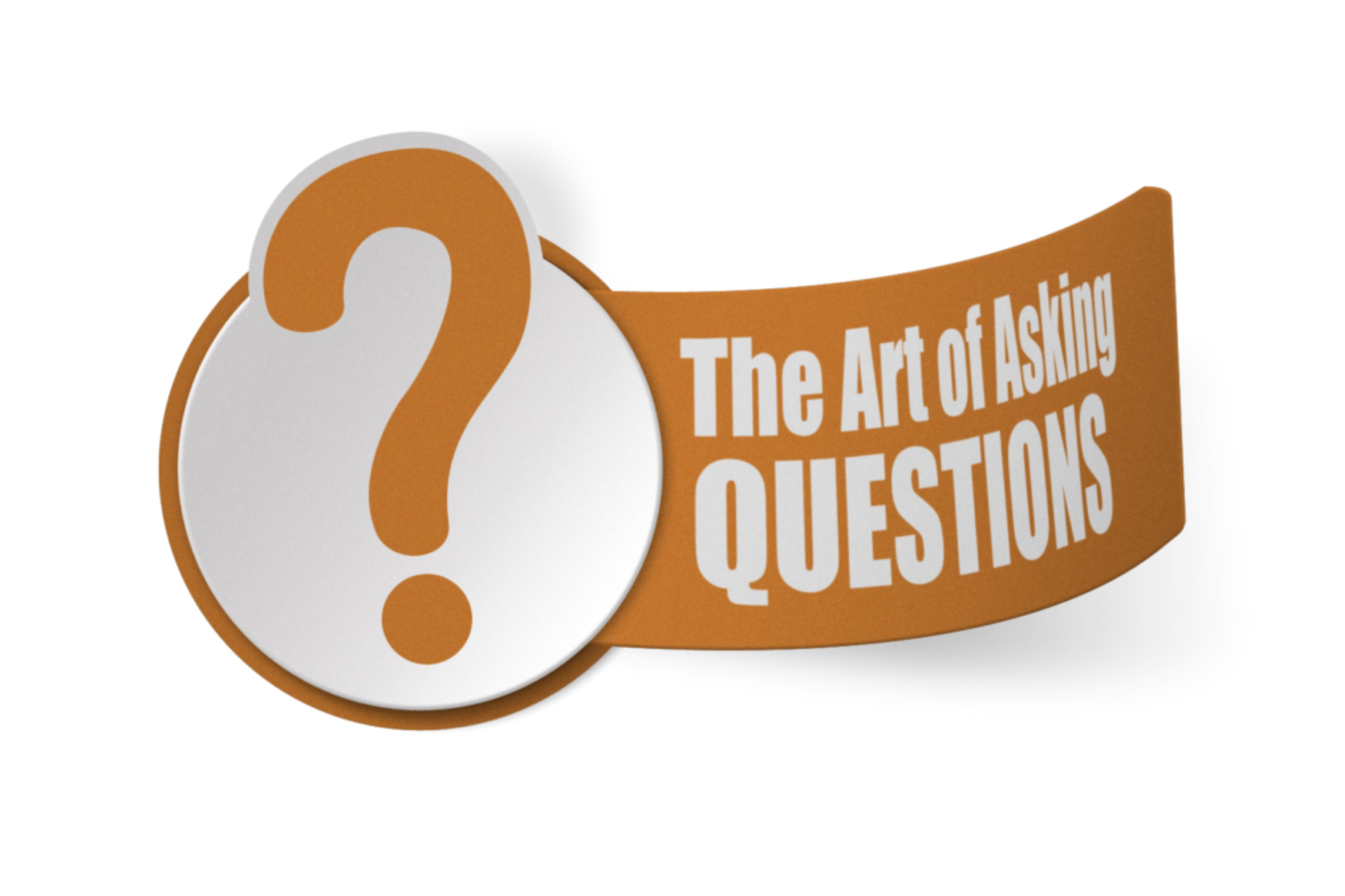 The Art of Asking Questions - Steve Coscia | Customer Service Expert
